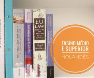 Ensino Médio e Superior na Holanda